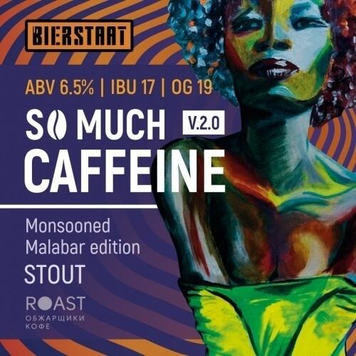 Пиво So Much Caffeine v. 2.0 Monsooned Malabar Edition